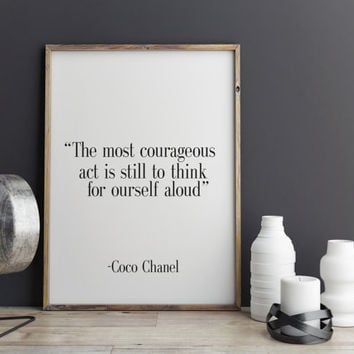 The most courageous Coco Chanel quote Alternative Typography Poster Wall art Motivational quote Inspirational quote INSTANT DOWNLOAD