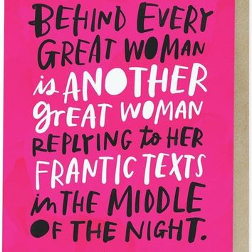 Behind Every Great Woman Friendship Card