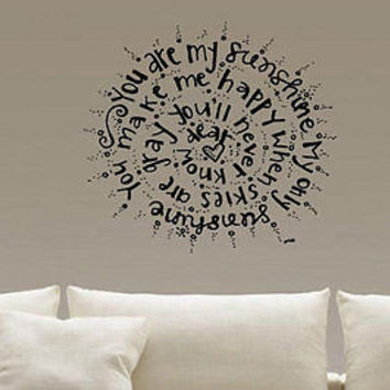 You Are My Sunshine quote wall sticker quote decal wall art decor 5695