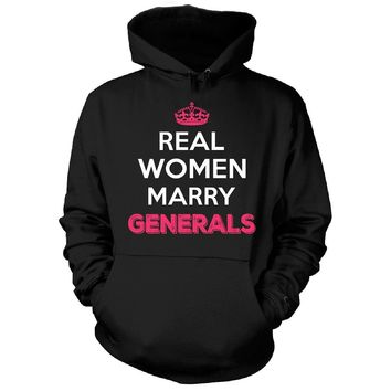 Real Women Marry Generals. Cool Gift - Hoodie
