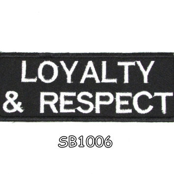 Loyalty & respect Iron on Small Badge Patch for Motorcycle Biker Vest SB1006
