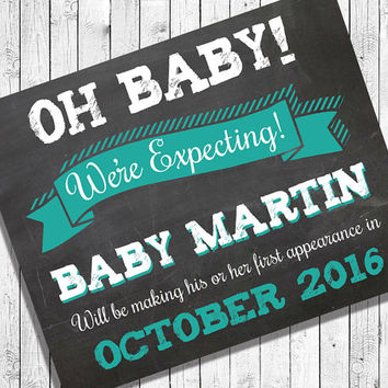 Personalized OH BABY! We're Expecting, Printable Digital Faux Chalkboard Photo Prop, Printable Art, You Print 8x10 Pregnancy Announcement