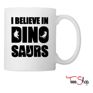 I Believe In Dinosaurs (little dinosaurs) Coffee & Tea Mug