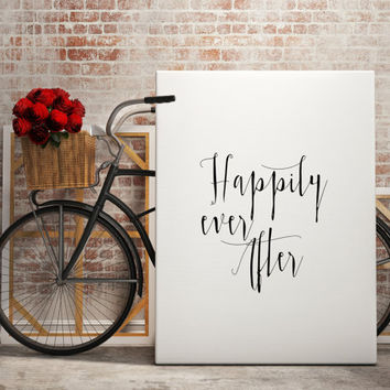 "Love quote ""Happily ever after"" Typography art Home decor Wall ArtWork Digital art print Inspirational poster Gift idea For Couples"