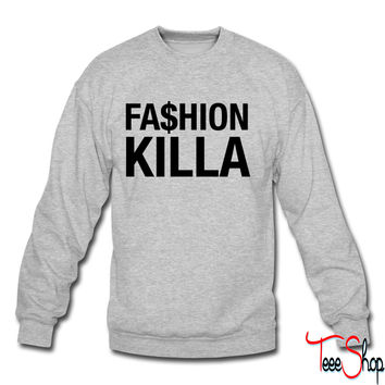 Fashion killa crewneck sweatshirt