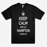 Keep Calm and let HAMPTON Handle it Personalized Name T-Shirt ln