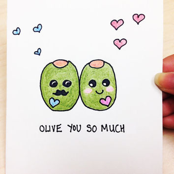 Funny Valentine Card, Olive you so much, valentines day card, original hand drawn card, funny anniversary card for boyfriend, fruit pun