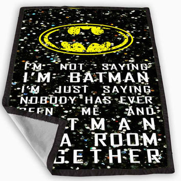 Batman quotes im not batman sparkly glitter Blanket for Kids Blanket, Fleece Blanket Cute and Awesome Blanket for your bedding, Blanket fleece **