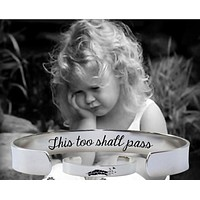 This Too Shall Pass Bracelet   Encouragement Gifts
