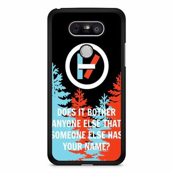 Twenty One Pilots Quote 2 LG G5 Case
