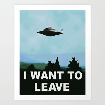 I want to be-leave ;) variation on famous UFO poster series TV show related classic 90s funny rework Art Print by Peter Reiss