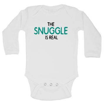 The Snuggle Is Real Funny Kids Onesuit