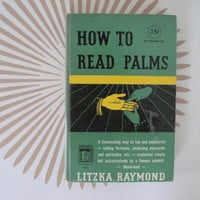 1950, How to read Palms by Litzka Raymond - 1st EDITION, vintage hardcover OCCULT Book