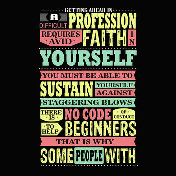 Profession Requires Avid Faith In Yourself Inspirational Quote