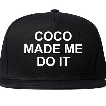 Coco Made Me Do It Printed Snapback Cap Cool Dope Ill Fashion Chanel Rihanna Tumblr Instagram hat