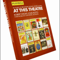 At This Theatre: 110 Years of Broadway Shows, Stories, & Stars