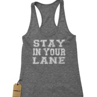 Stay In Your Lane Racerback Tank Top for Women