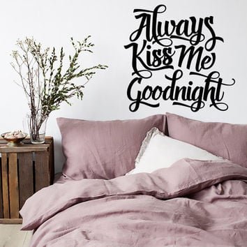 Always Kiss Me Goodnight Wall Decal | Couple Bedroom Decal | Love Wall Decal