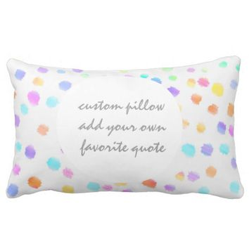 sweet add your own quote watercolor pillow