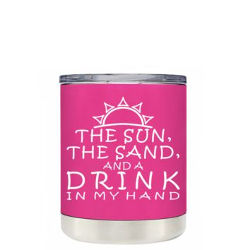 TREK The Sun The Sand and a Drink in my Hand on Bright Pink 10 oz Lowball Tumbler