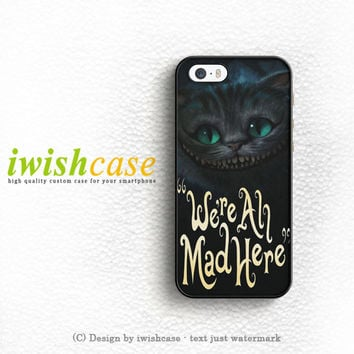 Cat Cheshire We'Re All Mad Here iPhone 5 5S 5C Case Cover