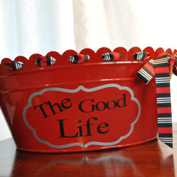 Beverage Tub/ Drink Tub/ Personalized/ Beverage Bucket/ Assorted Colors/ The Good Life/ Red