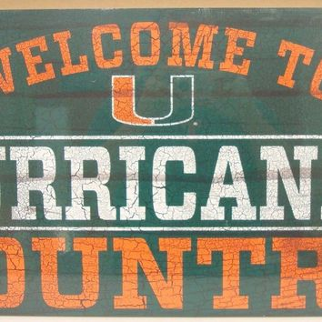 """MIAMI HURRICANES WELCOME TO HURRICANES COUNTRY WOOD SIGN 13""""X24'' WINCRAFT"""