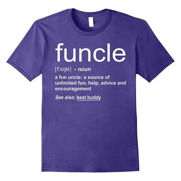 Funny Funcle Word Definition Uncle Gift T-shirt