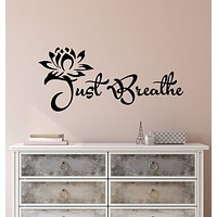 Vinyl Wall Decal Stickers Motivation Quote Yoga Relaxing Words Inspiring Just Breathe 2426ig (22.5 in x 10 in)