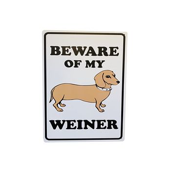 WARNING Beware of My Weiner Tin Poster