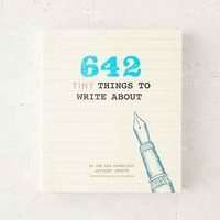 642 Tiny Things To Write About Diary By San Francisco Writers' Grotto