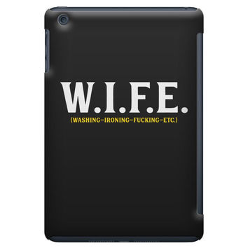 Wife... Washing Ironing Fucking Etc iPad Mini