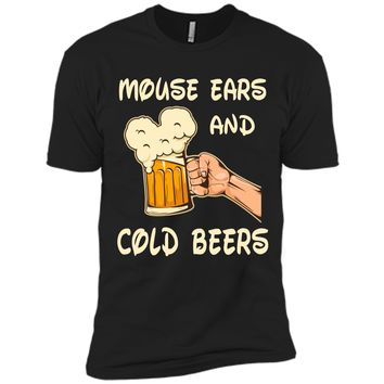 Mouse ears and cold beers Funny Drinker Drinking Shirt Next Level Premium Short Sleeve Tee
