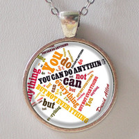 David Allen Quote Necklace- You can do anything, but not everything- Quote Series