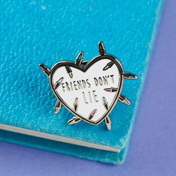 Friends Don't Lie (Stranger Things) -- Enamel Pin