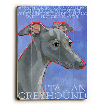 Italian Greyhound by Artist Ursula Dodge Wood Sign