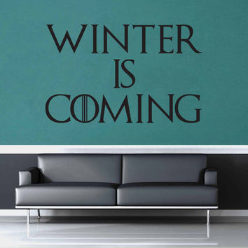 Winter is Coming - Game of Thrones Quote - Wall Decal$8.95