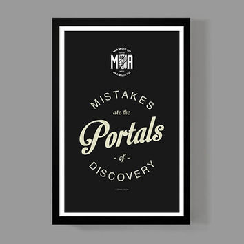 Art print home decor - Mistakes are the portals of discovery Quote Poster - Distressed Typographic Print - James Joyce