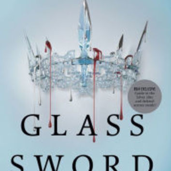 Glass Sword (B&N Exclusive Edition Signed Book) (Red Queen Series #2)