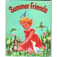 Summer Friends Vintage 1960 Childrens Wonder Book 739 Jeanette Krinsky, Ruth Wood