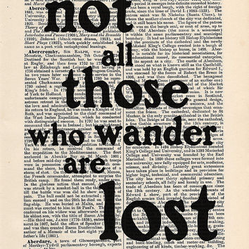 not all those who wander are lost Quote Print on an antique page, typography, Tolkien Quote