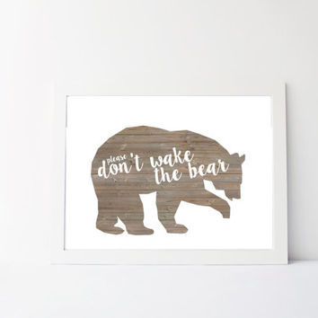 Don't wake the bear, woodland nursery art, boys nursery decor, PRINTABLE nursery print, 8x10