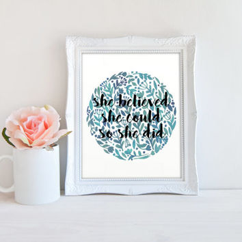 She Believed She Could So She Did Quote Printable Sign, Watercolor Flower Circle Digital Wall Art Template, Instant Download, 8x10