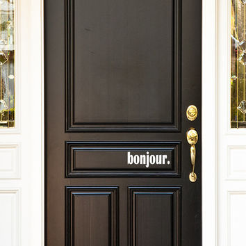 Bonjour Front Door Vinyl Decal Sticker Phrase (25 Color Choices)