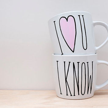 I Love You I Know Mug Set // I Love You I Know Cup // Funny Couples Gift // Funny Wedding Gift // Unique Gift for Couples // Engagement Gift