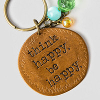 Think Happy Be Happy Keychain