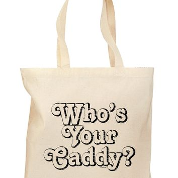 Who's Your Caddy Grocery Tote Bag