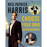 Neil Patrick Harris: Choose Your Own Autobiography, Book by Neil Patrick Harris (Paperback) | chapters.indigo.ca