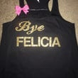 Bye Felicia -  Ruffles with Love - Racerback Tank - Womens Fitness - Workout Clothing - Workout Shirts with Sayings