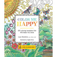 Color Me Happy 100 Adult Coloring Book Designs A Zen Coloring Book